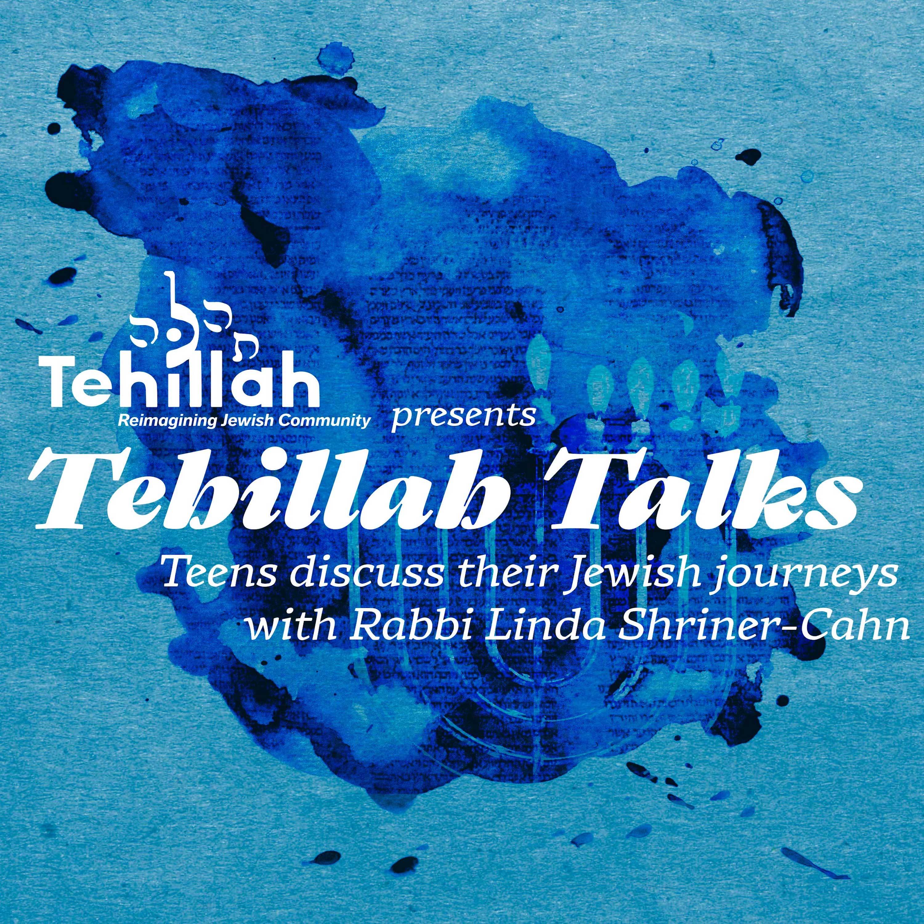 Tehillah Talks